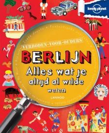 Berlijn Verboden voor ouders -Lonely Planet