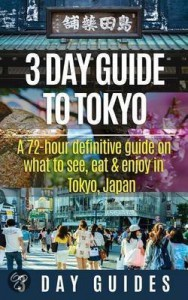 3 day guide to tokyo